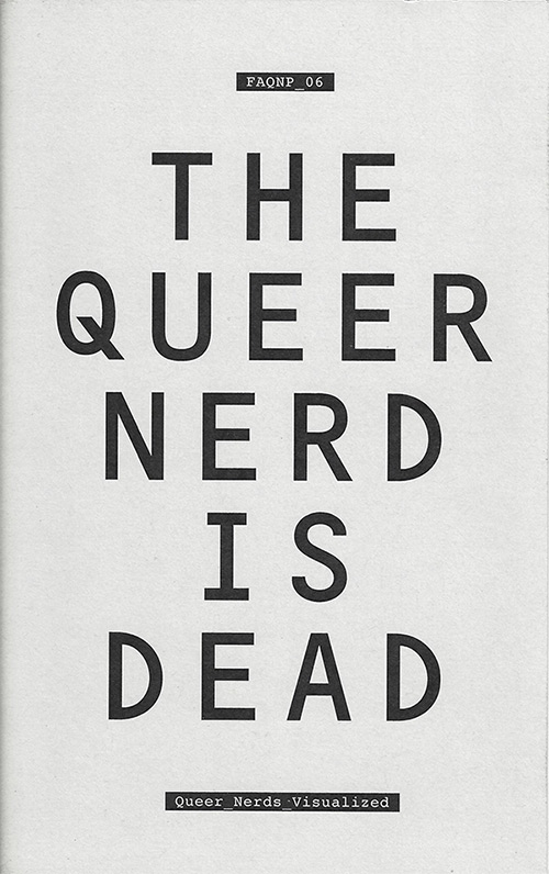 FAQNP, Issue 6: Queer Nerds Visualized