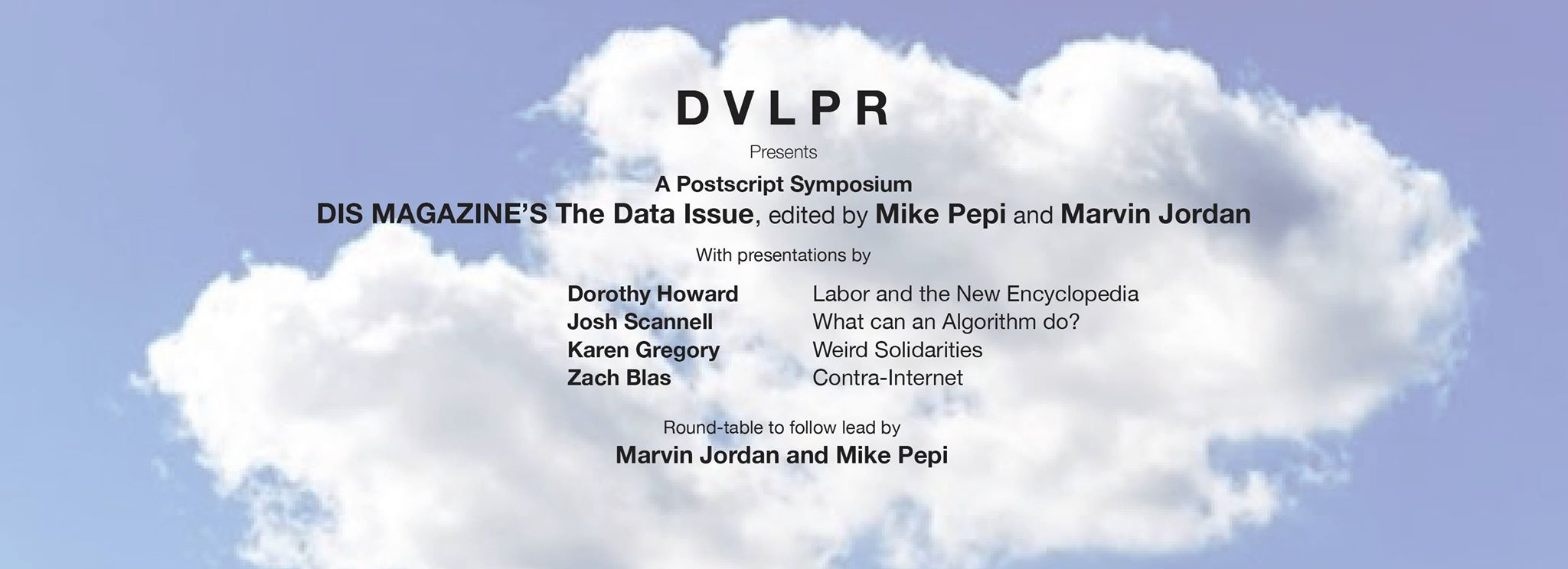 DVLPR and DIS Magazine: A Postscript on The Data Issue