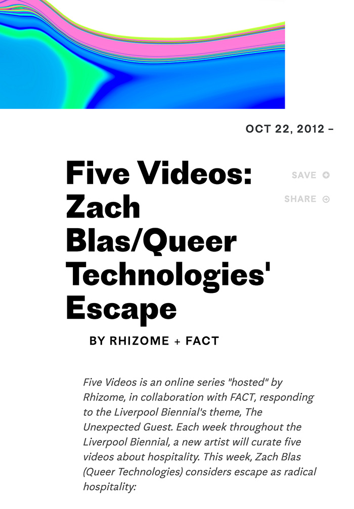 Five Videos: Zach Blas / Queer Technologies' Escape, Rhizome