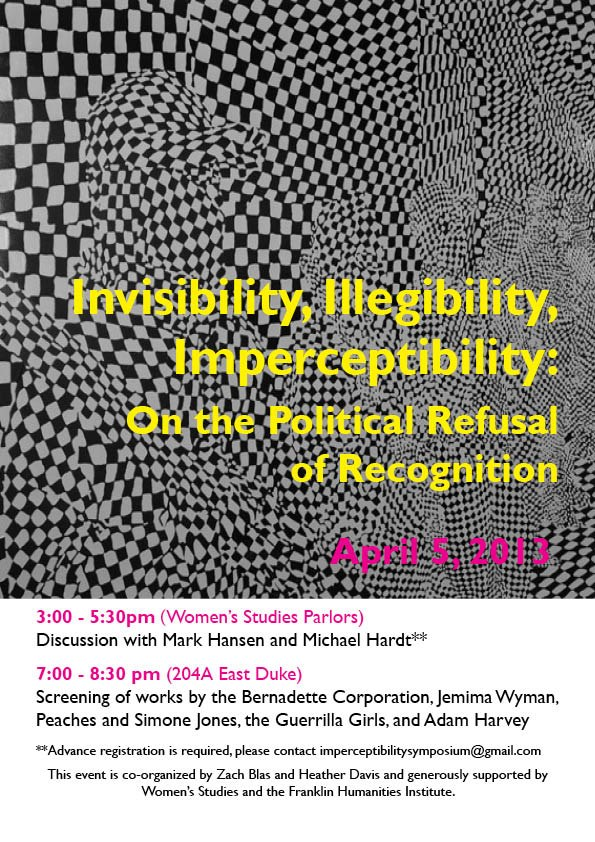 Illegibility, Imperceptibility, Invisibility: On the Political Refusal of Recognition